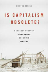 Is Capitalism Obsolete? - Giacomo Corneo, Daniel Steuer (ISBN: 9780674495289)