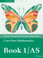 Edexcel AS and A level Further Mathematics Core Pure Mathematics Book 1/AS Textbook + e-book (ISBN: 9781292183336)