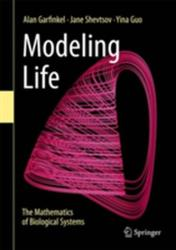 Modeling Life - The Mathematics of Biological Systems (ISBN: 9783319597300)
