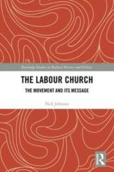 Labour Church - The Movement & Its Message (ISBN: 9781138235519)