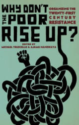 Why Don't The Poor Rise Up? (ISBN: 9781849352789)