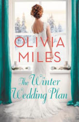 Winter Wedding Plan - An unforgettable story of love, betrayal, and sisterhood (ISBN: 9781455567263)