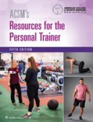 ACSM's Resources for the Personal Trainer (ISBN: 9781496322890)