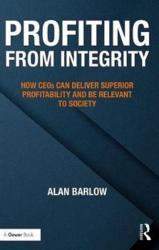 Profiting from Integrity - Alan Barlow (ISBN: 9781138090613)