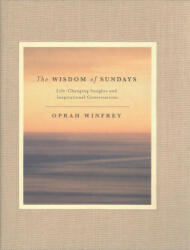 Wisdom of Sundays - Oprah Winfrey (ISBN: 9781509874118)