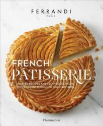 French Patisserie - Ecole Ferrandi, Rina Nurra (ISBN: 9782080203182)