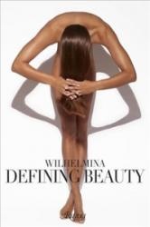 Wilhelmina - Defining Beauty (ISBN: 9780847848607)