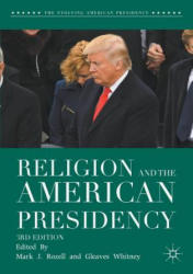 Religion and the American Presidency (ISBN: 9783319621746)