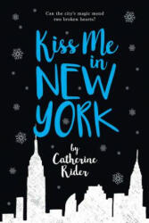 Kiss Me In New York (ISBN: 9781771388481)