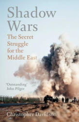 Shadow Wars - The Secret Struggle for the Middle East (ISBN: 9781786071927)