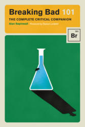 Breaking Bad 101 (ISBN: 9781419724831)