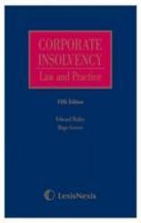 Bailey and Groves: Corporate Insolvency: Law and Practice (ISBN: 9781474306829)
