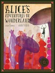 Classics Reimagined Alice's Adventures in Wonderland (ISBN: 9781631593697)