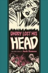 Daddy Lost His Head - & Other Stories (ISBN: 9781683960508)