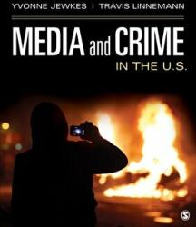 Media and Crime in the U. S. (ISBN: 9781483373904)