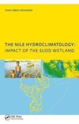 Nile Hydroclimatology: Impact of the Sudd Wetland (ISBN: 9781138439160)