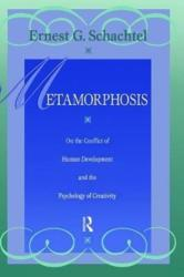 Metamorphosis - On the Conflict of Human Development and the Development of Creativity (ISBN: 9781138462311)