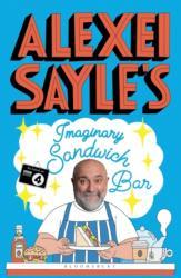 Alexei Sayle's Imaginary Sandwich Bar (ISBN: 9781408895825)