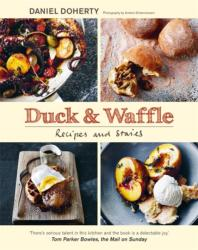 Duck & Waffle - Recipes and stories (ISBN: 9781784724498)