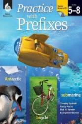 Practice with Prefixes (ISBN: 9781425808822)