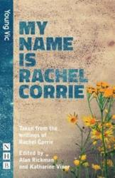 My Name is Rachel Corrie (ISBN: 9781848427174)