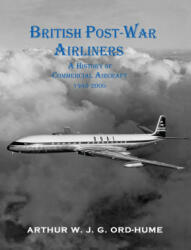 British Post-War Airliners - A History of Commercial Aircraft 1945-2000 (ISBN: 9781840337686)