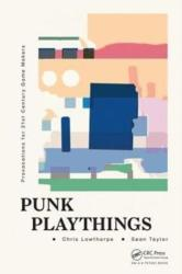 Punk Playthings - Sean Taylor, Chris Lowthorpe (ISBN: 9781498770224)
