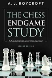Chess Endgame Study - A Comprehensive Introduction (ISBN: 9780486241869)