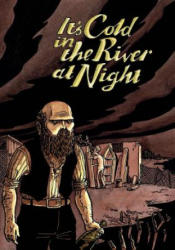 It's Cold In The River At Night (ISBN: 9781910395318)
