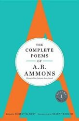 Complete Poems of A. R. Ammons - A. R. Ammons (ISBN: 9780393070132)