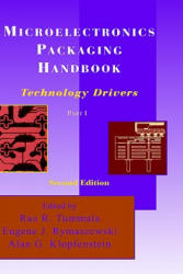 Microelectronics Packaging Handbook - Technology Drivers Part I (ISBN: 9780412084317)