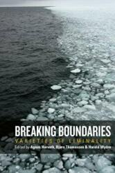 Breaking Boundaries - Varieties of Liminality (ISBN: 9781785337499)