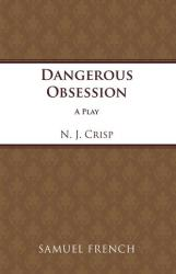 Dangerous Obession (ISBN: 9780573016820)