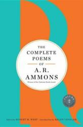 Complete Poems of A. R. Ammons - A. R. Ammons, Helen Vendler, Robert M. West (ISBN: 9780393254891)