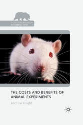 Costs and Benefits of Animal Experiments (ISBN: 9781349318674)