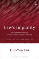 Law's Impunity - Hin-Yan Liu (ISBN: 9781509918393)
