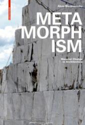 Metamorphism - Ákos Moravánszky (ISBN: 9783035610192)