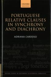 Portuguese Relative Clauses in Synchrony and Diachrony (ISBN: 9780198723783)