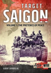Target Saigon 1973-75 Volume 1 - Albert Grandolini (ISBN: 9781911512349)