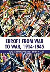 Europe from War to War, 1914-1945 (ISBN: 9781138999152)