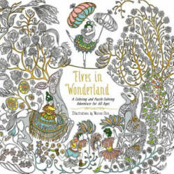 Elves in Wonderland - A Coloring and Puzzle-Solving Adventure for All Ages (ISBN: 9780062644060)