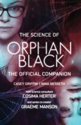 Science Of Orphan Black - The Official Companion (ISBN: 9781770413801)