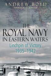 Royal Navy in Eastern Waters - Andrew Boyd (ISBN: 9781473892484)