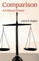 Comparison - A Critical Primer (ISBN: 9781781795385)