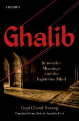 Ghalib - Innovative Meanings and the Ingenious Mind (ISBN: 9780199475919)