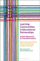 Learning Communities in Educational Partnerships - Action Research as Transformation (ISBN: 9781474243575)