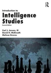 Introduction to Intelligence Studies (ISBN: 9781498738347)
