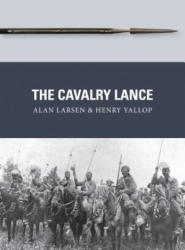 Cavalry Lance (ISBN: 9781472816184)