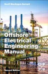 Offshore Electrical Engineering Manual (ISBN: 9780123854988)