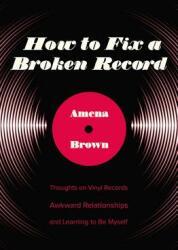 How to Fix a Broken Record (ISBN: 9780310349334)